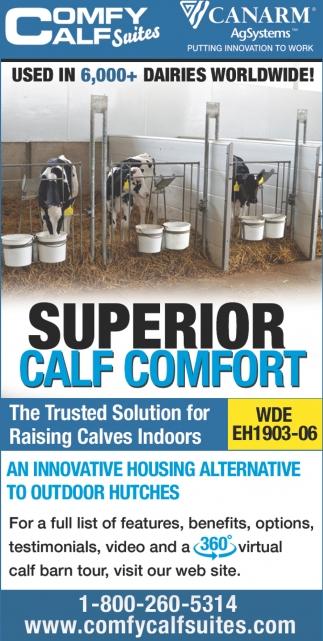 Superior Calf Comfort